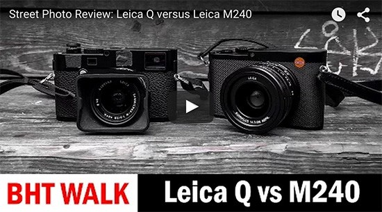 Leica-Q-Typ-116-vs.-Leica-M-Typ-240-with-28mm-f2-Summicron-lens-video